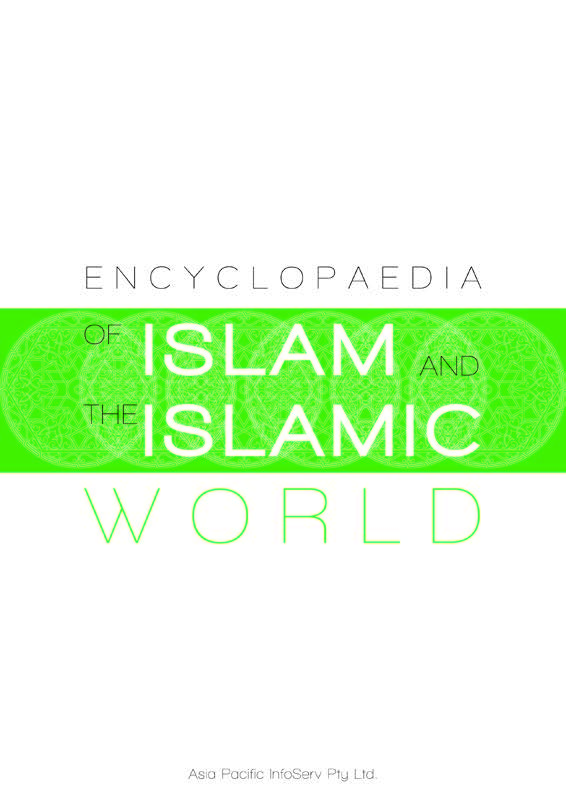 Encyclopaedia of Islam and the Islamic World