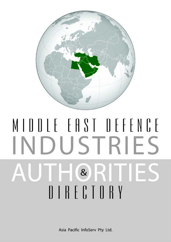 Middle East  Defence Industries & Authorities Directory